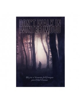 Don't Walk in Winter Wood
