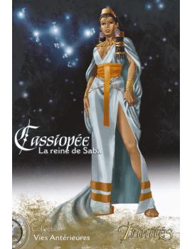 Cassiopée, la Reine de Saba