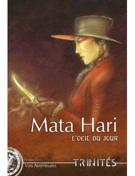 Mata Hari, l'Œil du jour