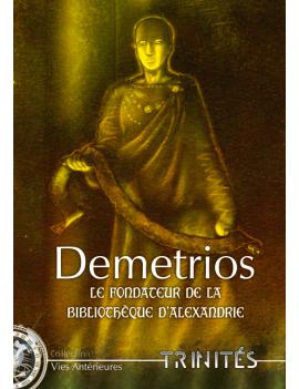 Demetrios, le Fondateur de...
