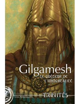 Gilgamesh, le Quêteur de...