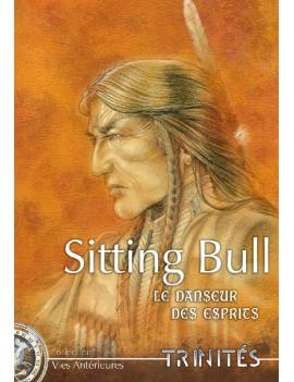 Sitting Bull, le Danseur...