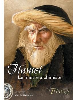 Flamel, le Maître alchimiste