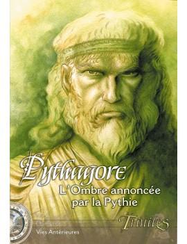 Pythagore, l'Ombre annoncée...