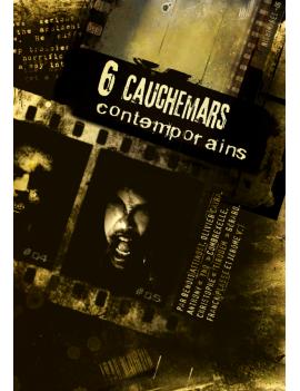 6 cauchemars contemporains