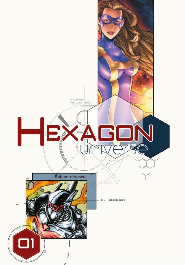 Couverture du livre de base Hexagon Universe. Sur un fond blanc, plusieurs illustrations en couleur découpent comme des cases, représentant les super-héros Pilote Noir et Homicron.