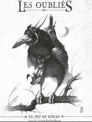 Couverture du livre de base Les Oubliés. Une illustration monochrome crayonnée représente un membre du Petit Peuple monté sur un corbeau harnaché.