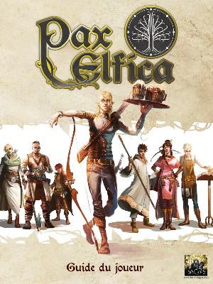 Couverture du livret du joueur Pax Elfica. On y voit 7 des 9 personnages prétirés. Tanorivel, le jeune serveur demi-elfe (et monte-en-l'air la nuit) est au premier plan, appuyé sur son arc, tenant un plateau de bières d'un air nonchalant.